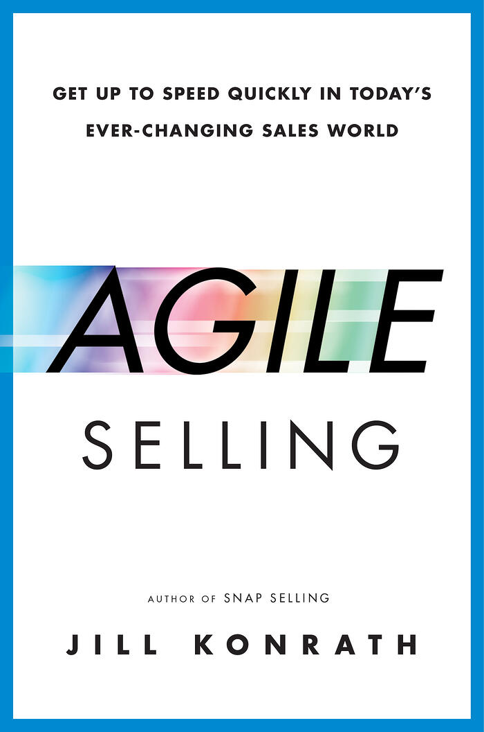 Agile-Selling-by-Jill-Konrath