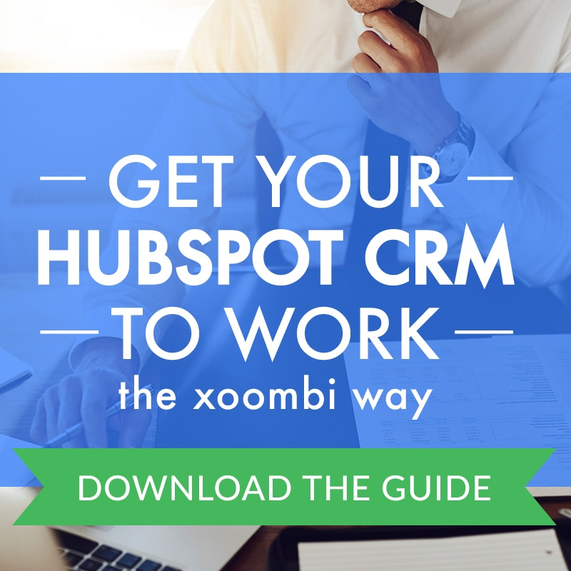 Get your hubspot CRM to work with xoombi inbound marketing www.xoombi.com