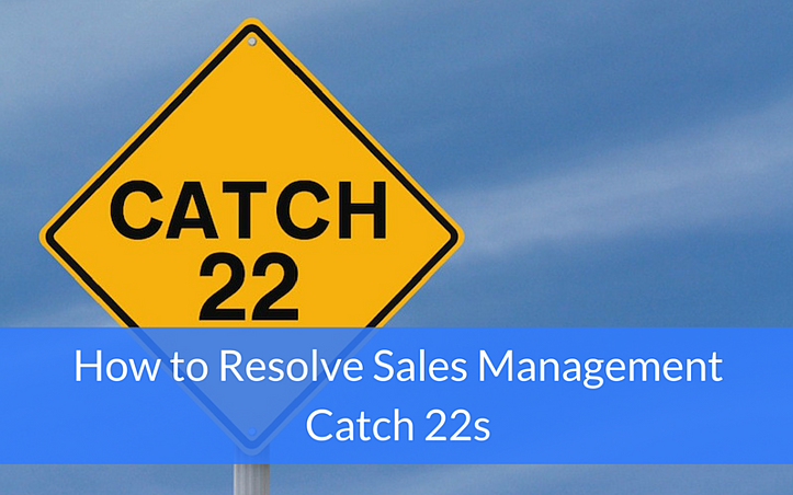 sales management catch 22s